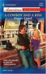 A Cowboy and a Kiss - Dianne Castell
