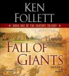 Fall of Giants (MP3 Book) - Dan Stevens, Ken Follett