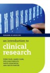 An Introduction to Clinical Research (Success in Medicine) - Piers Page, James Carr, William Eardley, David Chadwick, Keith Porter