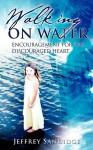 Walking on Water - Jeffrey Sandidge
