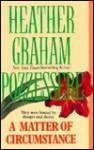 A Matter Of Circumstance - Heather Graham Pozzessere