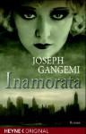 Inamorata - Joseph Gangemi, Edith Walter