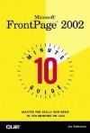 Microsoft FrontPage 2002: 10 Minute Guide - Joseph W. Habraken