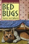 Bed Bugs: A Haskell Blevins Mystery - Taylor McCafferty