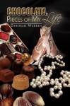 Chocolata, Pieces of My Life - Deborah Warren