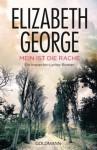 Mein ist die Rache: Ein Inspector-Lynley-Roman 1 (German Edition) - Elizabeth George, Mechtild Sandberg-Ciletti