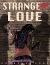 StrangeHer Love - Courtney Lane