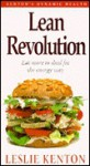 Lean Revolution: Eat More To Shed Fat The Energy Way - Leslie Kenton