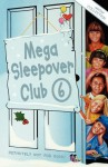 Mega Sleepover: Winter Collection - Sue Mongredien, Fiona Cummings