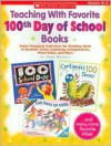 Teaching With Favorite 100th Day Of School Books - Joan Novelli, Novelli