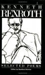The Selected Poems of Kenneth Rexroth - Kenneth Rexroth, Bradford Morrow