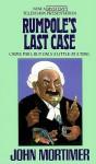 Rumpole's Last Case - John Mortimer