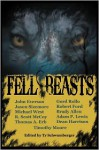 Fell Beasts - Gord Rollo, John Everson, Michael West