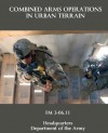 Combined Arms Operations in Urban Terrain: FM 3-06.11 - U.S. Department of the Army