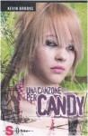 Una canzone per Candy - Kevin Brooks, Claudia Verardi