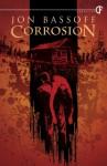 Corrosion - Jon Bassoff