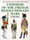 Uniforms of the French Revolutionary Wars 1789-1802 - Philip J. Haythornthwaite, Christopher Warner