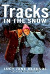 Tracks in the Snow (Avon Camelot Books) - Lucy Jane Bledsoe
