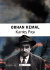 Kardeş Payı - Orhan Kemal
