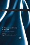 The Processes and Practices of Fair Trade: Trust, Ethics and Governance (Routledge Studies in the Modern World Economy) - Brigitte Granville, Janet Dine