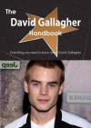 The David Gallagher Handbook - Everything You Need to Know about David Gallagher - Emily Smith