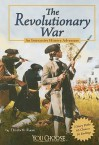 The Revolutionary War: An Interactive History Adventure - Elizabeth Raum, Len Travers