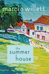 The Summer House: A Novel - Marcia Willett