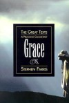 Grace: A Preaching Commentary - Stephen Farris