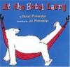 At the Hotel Larry - Daniel Pinkwater, Jill Pinkwater
