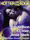 Hotter on the Edge (Hotter on The Edge #1) - Erin Kellison