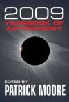 Yearbook of Astronomy 2009 - Patrick Moore, John Mason