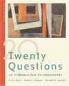 Twenty Questions: An Introduction to Philosophy (with InfoTrac) - G. Lee Bowie, Robert C. Solomon, Meredith W. Michaels