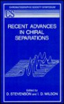 Recent Advances in Chiral Separations - William Stevenson Jr.