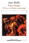 Pedro Páramo / El llano en llamas y otros textos - Juan Rulfo