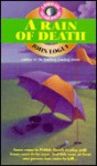 A Rain Of Death - John Logue