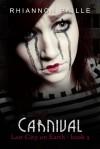 Carnival - Rhiannon Paille