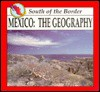 Mexico: The Geography - L. Conlan, Laura Conlon