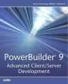 PowerBuilder 9: Advanced Client/Server Development - William Green, Millard F. Brown
