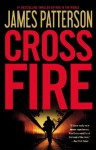 Cross Fire (Alex Cross, #17) - James Patterson