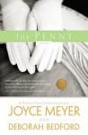 The Penny: A Novel - Joyce Meyer, Deborah Bedford