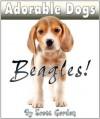 Adorable Dogs: Beagles (Cute!) - Scott Gordon