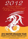 2012 SUZANNE WHITE'S HOROSCOPES FOR THE DRAGON YEAR - Suzanne White