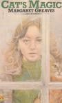Cat's Magic - Margaret Greaves