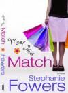 Meet Your Match - Stephanie Fowers