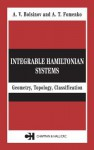 Integrable Hamiltonian Systems: Geometry, Topology, Classification - A.T. Fomenko