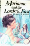 Marianne and the Lords of the East - Juliette Benzoni