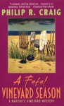 A Fatal Vineyard Season - Philip R. Craig
