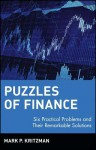 Puzzles of Finance: Six Practical Problems and Their Remarkable Solutions - Mark P. Kritzman, Peter L. Bernstein
