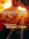 Touch of Seduction (Primal Instinct) - Rhyannon Byrd