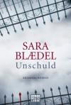 Unschuld (Louise Rick, #4) - Sara Blædel, Thorsten Alms